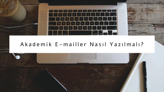 akademik emailler nasıl yazılmalı