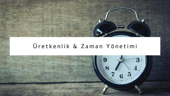 üretkenlik ve zaman yönetimi hakkında yazılar