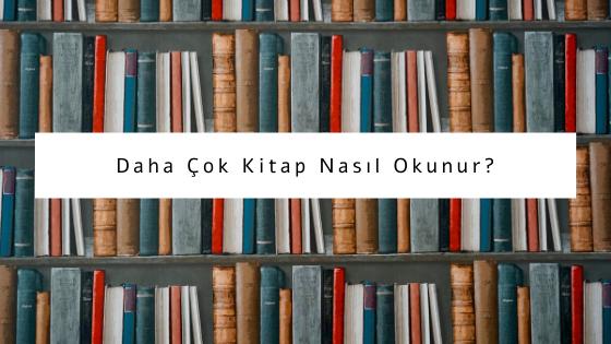 nasıl daha çok kitap okunur