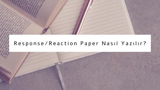 response paper reaction paper nasıl yazılır