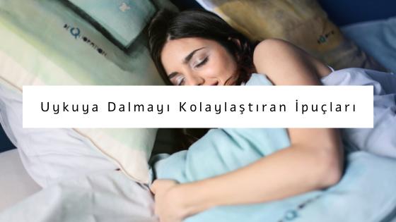 uykuya dalmayı kolaylaştıran ipuçları