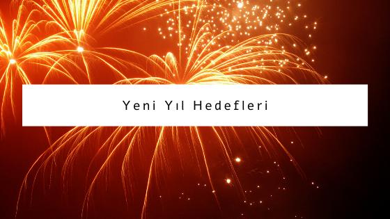 yeni yıl hedefleri hakkında yazılar
